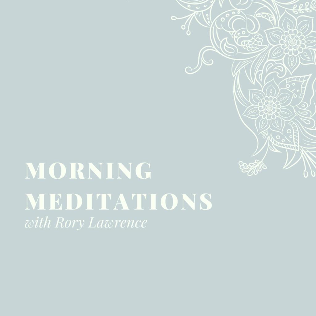 Morning Meditations – Day 8