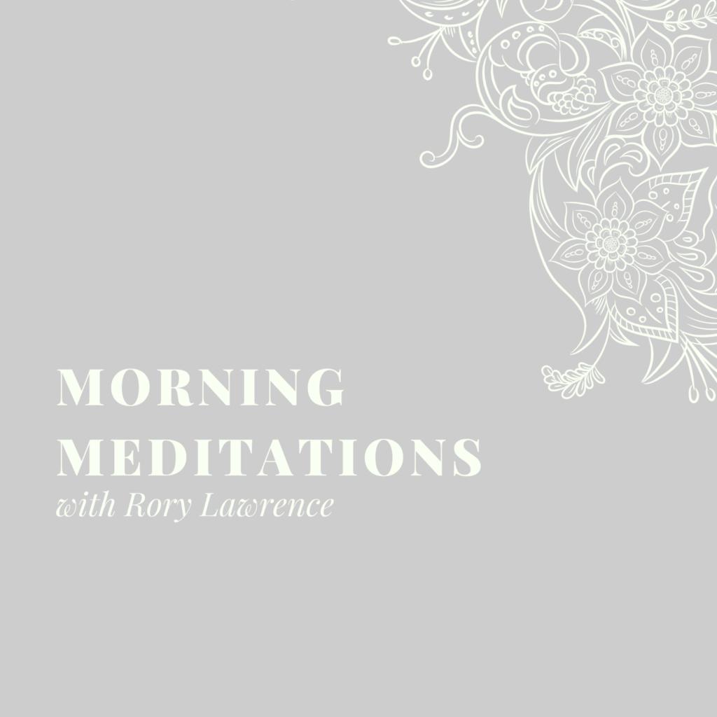 Morning Meditations – Day 5