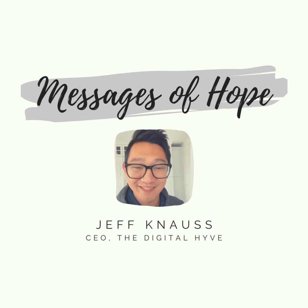 Jeff Knauss Message