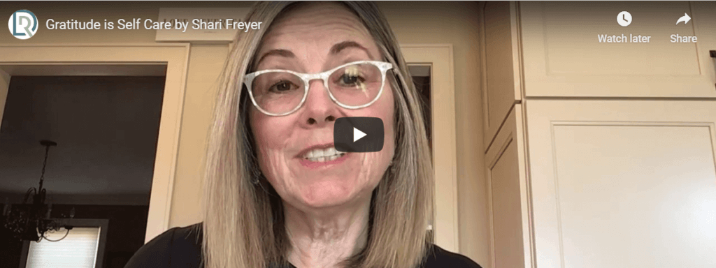 Gratitude as Self-Care with Shari Freyer